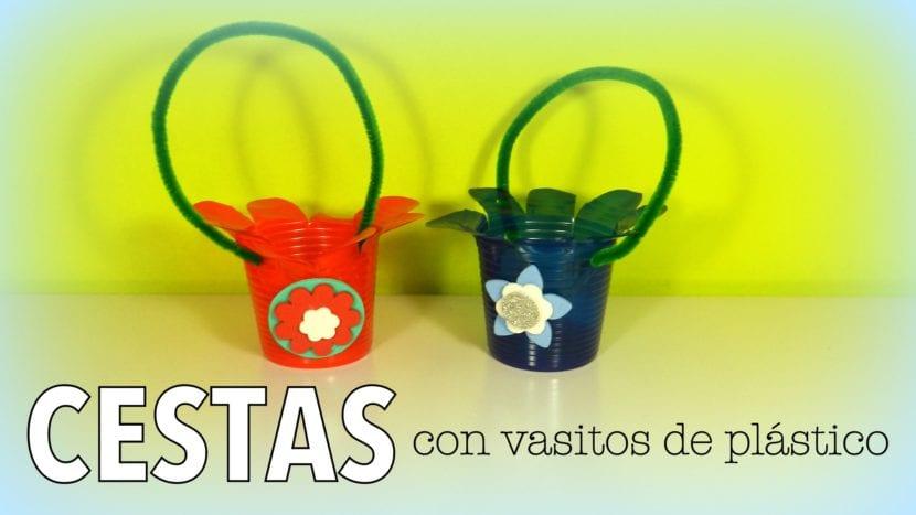 cestas con vasos de plastico