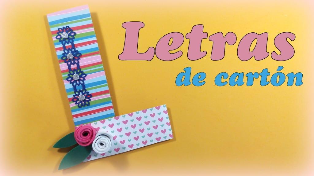 Letras de cart n para decorar tu habitaci n o escritorio - Letras para decorar habitacion infantil ...