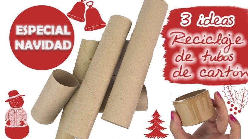 3 Ideas Para Reciclar Tubos De Carton Especial Navidad