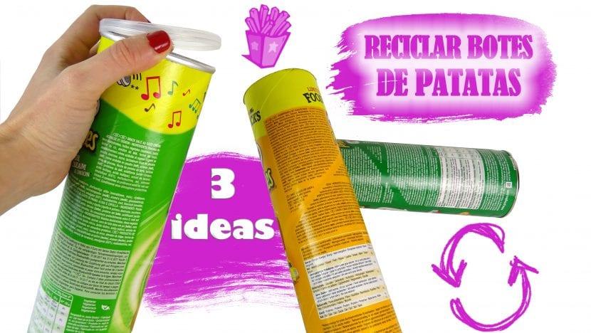 3 IDEAS PARA RECICLAR BOTES DE PATATAS RECICLAJE CREATIVO