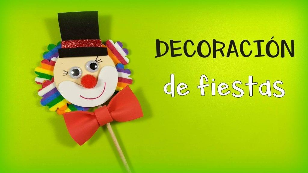 Payaso de goma eva para decorar fiestas infantiles - Cosas para decorar una fiesta ...