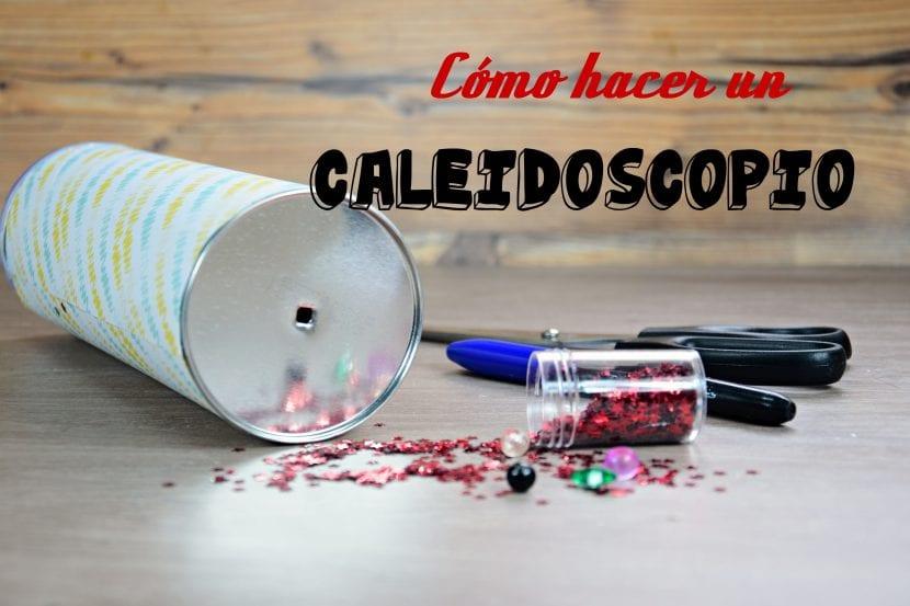 Cómo hacer un caleidoscopio