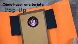 Cómo hacer una tarjeta Pop Up
