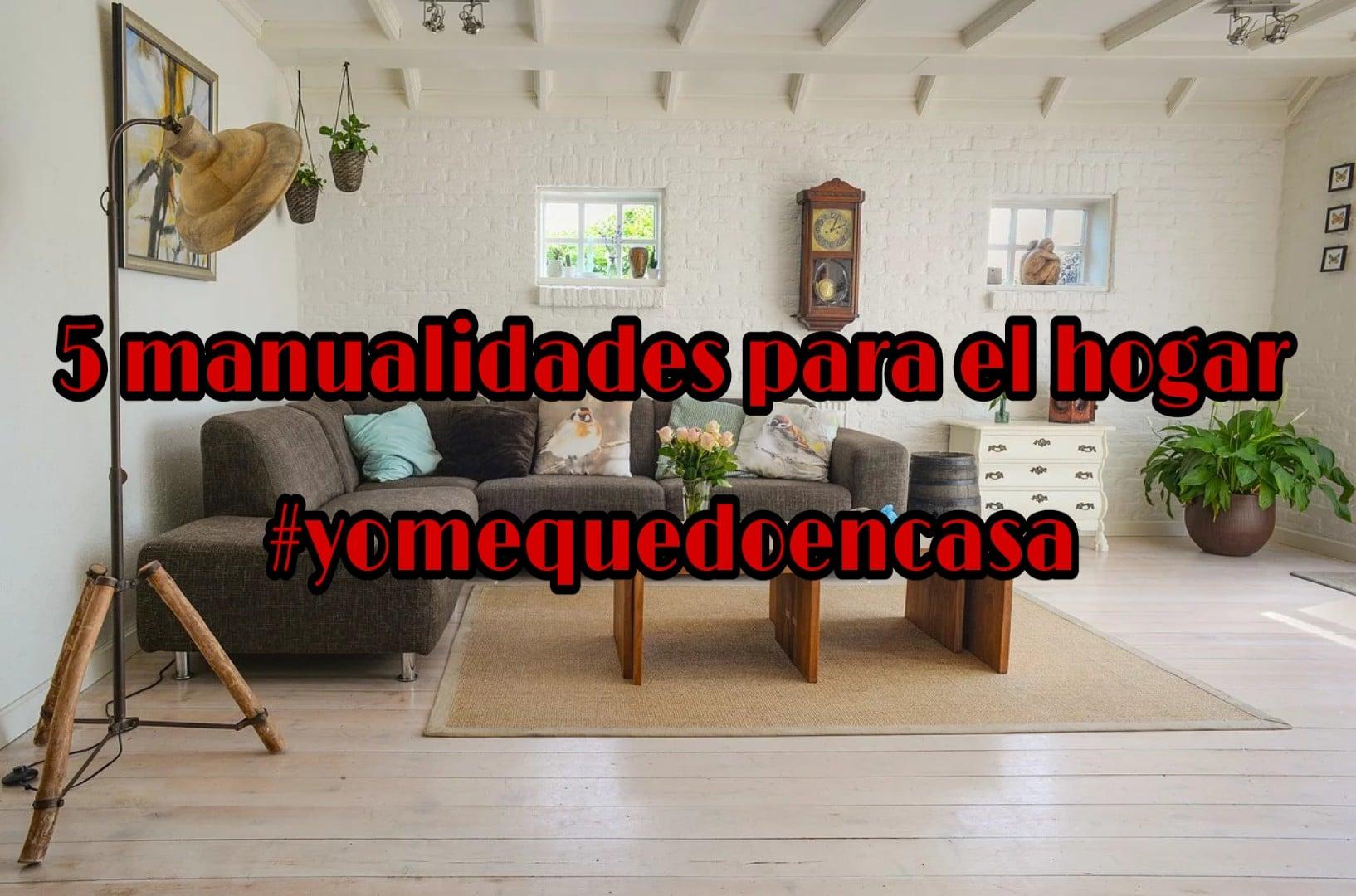 5 manualidades para hacer en casa en familia #yomequedoencasa